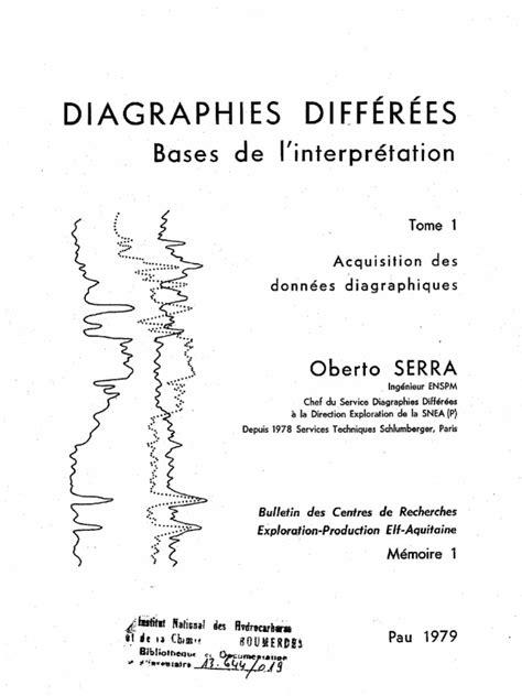 Diagraphies différées - O.serra -Tome 1