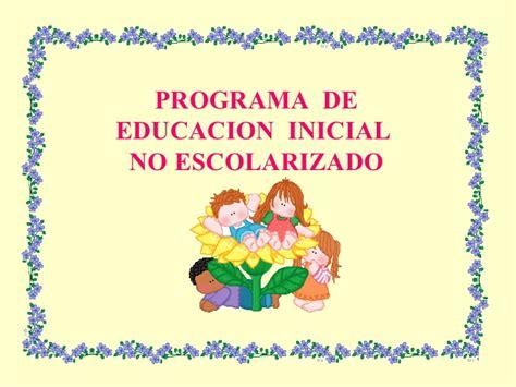 imagenes de nios de educacion inicial presentacion programa educaci 243 n inicial no escolarizada