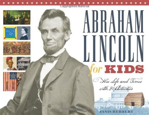 abraham lincoln biography for kids just the facts book 8 fun facts about abraham lincoln fun facts about abraham