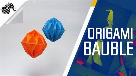 Origami Bauble - origami bauble 28 images 3d origami bauble with