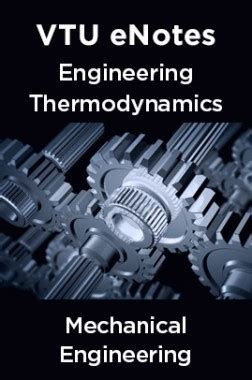 vtu enotes  engineering thermodynamics  mechanical engineering  panel  experts