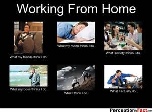 how can i work from home working from home what think i do what i