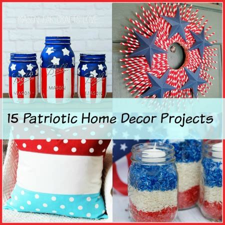 patriotic home decor 15 creative patriotic diy home decor projects