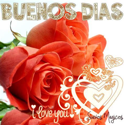 imagenes de rosas que digan buenos dias im 225 genes con frases para dar los buenos d 237 as feliz d 237 a
