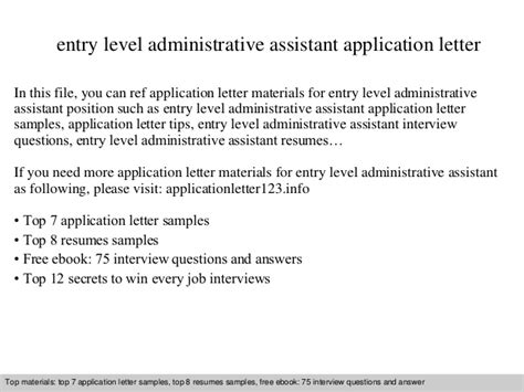 Application Letter Exle Administrative Assistant Entry Level Administrative Assistant Application Letter
