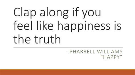 Zen Room happy quote pharrell williams the people equation