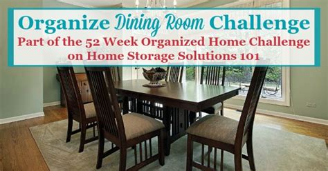 home storage solutions 101 organized home how to organize dining room