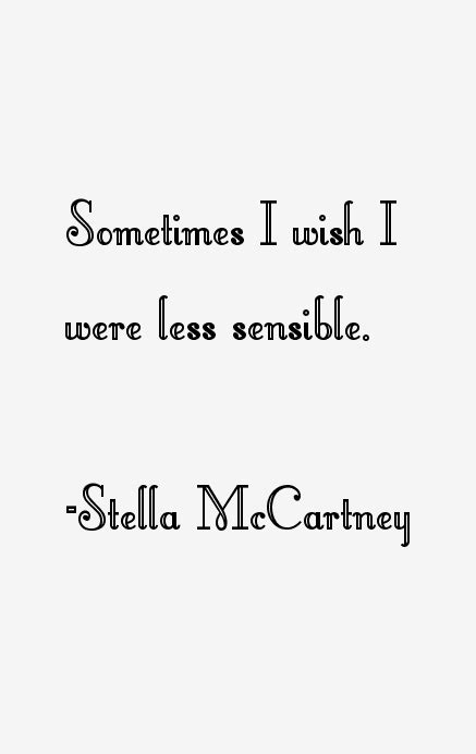 stella quote stella mccartney quotes sayings