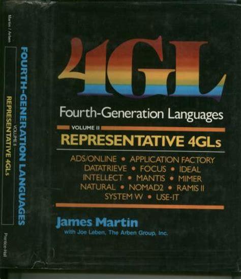 4gl fourth generation languages, volume ii, representative