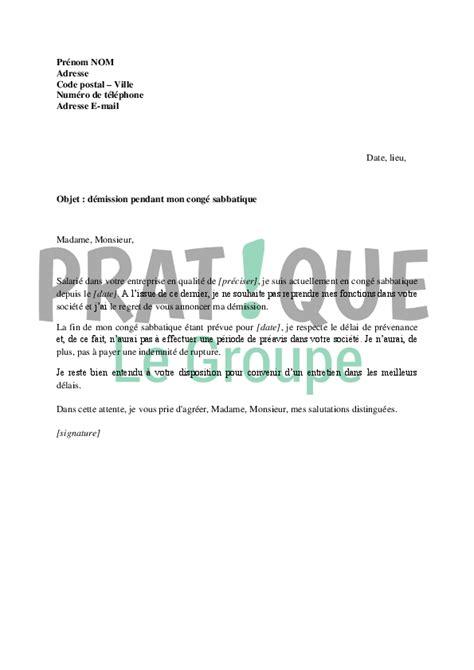 Lettre De Demission Entreprise Lettre De D 233 Mission 224 L Issue D Un Cong 233 Sabbatique Pratique Fr