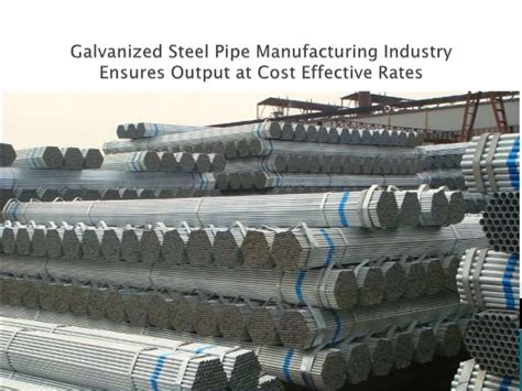 Galvanized Plumbing Replacement Cost by Galvanized Steel Pipe Manufacturing Industry Ensures