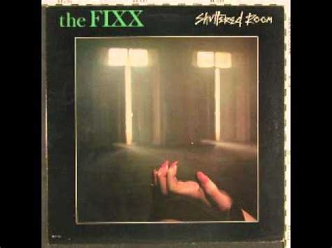 The Fixx Shuttered Room by The Fixx I Found You