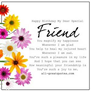 happy birthday my dear special friend you magnify my happiness whenever i am glad you help