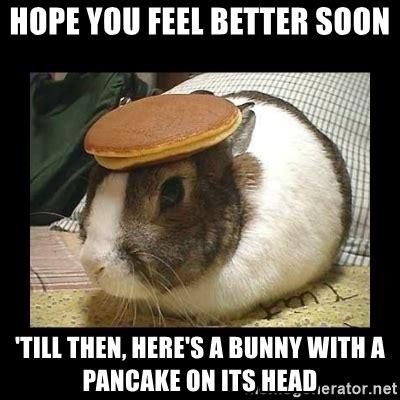 Funny Feel Better Memes - feel better funny meme 28 images feel better funny