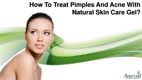 How To Cure Acne Naturally by Ppt How To Treat Pimples And Acne With Skin Care