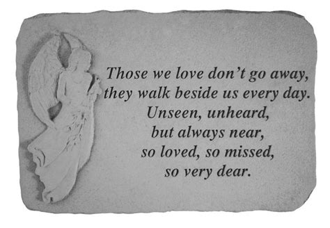 words of comfort after death of husband quot those we love don t go away quot sympathy verse stepping stone