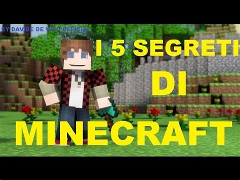 i 5 trucchi e segreti minecraft che ancora non sai! youtube