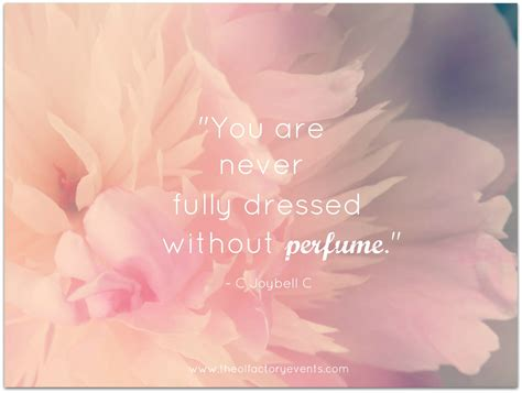 7 Of My Favorite Lotions by Quotes About Fragrance Quotesgram