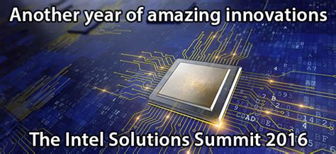 the amazing solutions new things big things intel solutions summit 2016