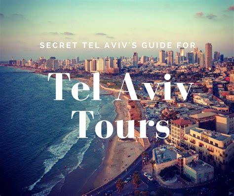 Mba Tour Tel Aviv by Tours Secret Tel Aviv