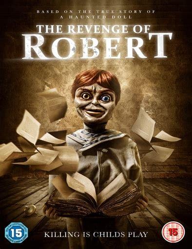 sinopsis film robert the doll 2015 descargar the legend of robert the doll 2018 subtitulado