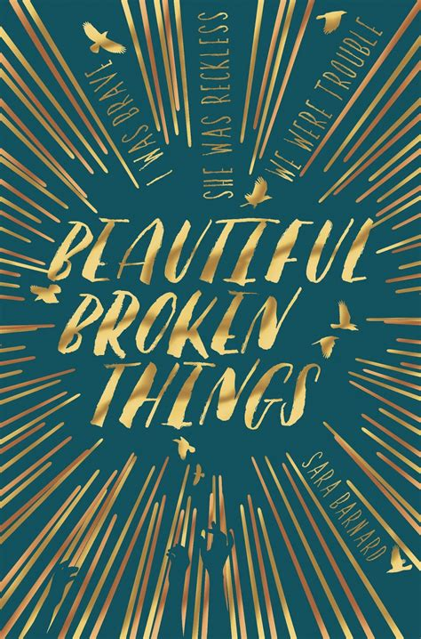 libro beautiful broken things serendipity reviews day 8 debuts 2016 sara barnard