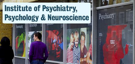kings college london institute of psychiatry institute of psychiatry psychology neuroscience king