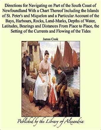 libro island of saints a directions for navigating on part of the south coast of newfoundland with a chart thereof