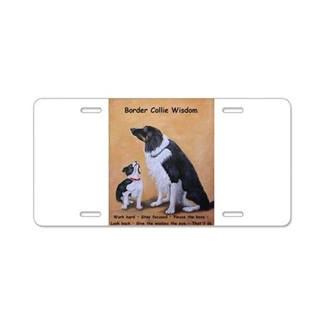 Wisdom Plate border collie wisdom aluminum license plate by fransgallery24