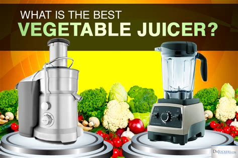 which is the best juicer what is the best vegetable juicer drjockers