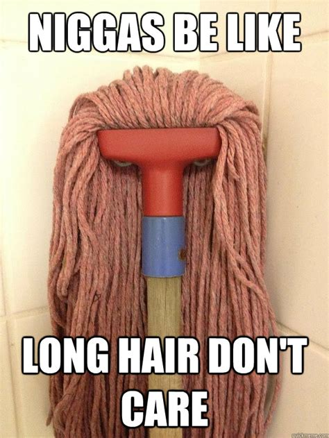 Long Hair Dont Care Meme - long hair dont care memes image memes at relatably com