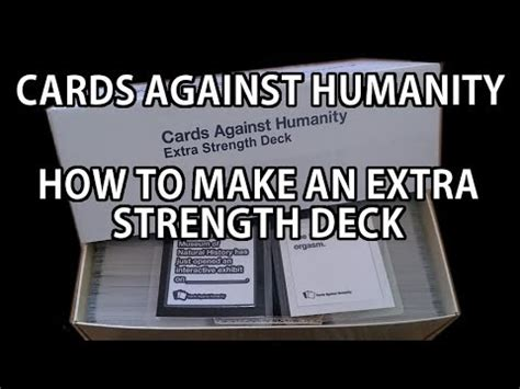 make cards against humanity cards against humanity how to make an strength deck