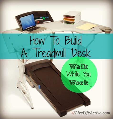 walking desk diy walking desk diy 28 images treadmill walking desk 200