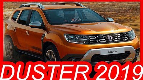 renault duster 2019 novo renault duster 2019 veja como ser 225 dacia
