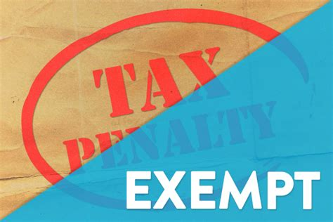 are you penalized for not having federal taxes withheld exemptions from the tax penalty