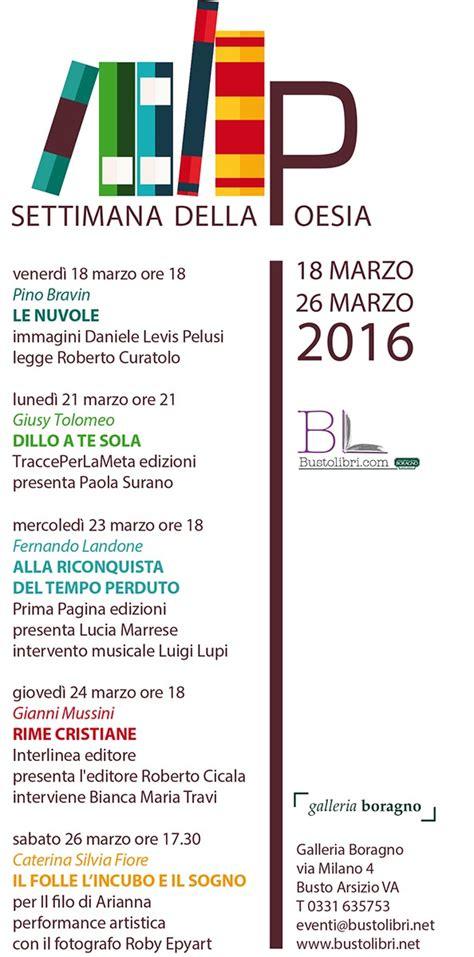 libreria san busto arsizio 18 e 26 3 2016 settimana della poesia in galleria