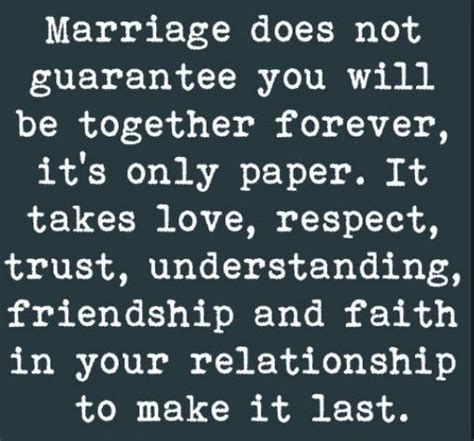 Do Relationship Really Last by 60 Marriage Quotes Sayings About Matrimony