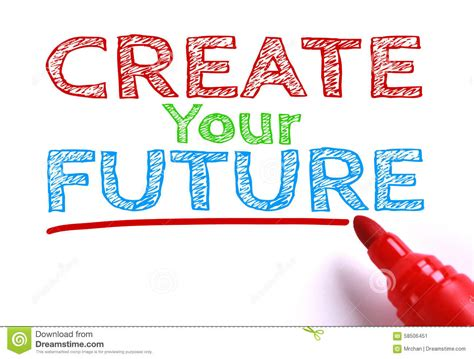 Create Your Own Future create your future stock image image of recruitment