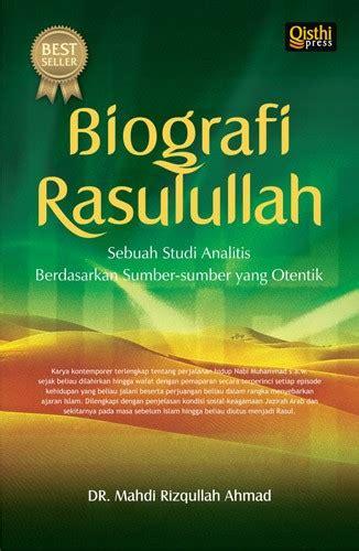 Buku Biografi Muhammad Rasullulah biografi rasulullah