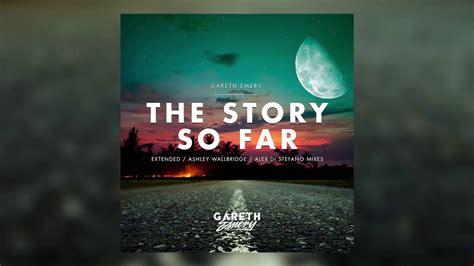 Gareth Emery gareth emery the story so far wallbridge remix
