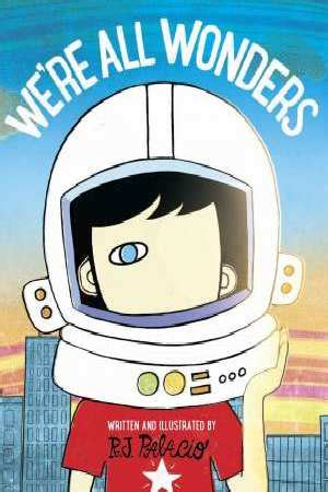 libro were all wonders we re all wonders by r j palacio 9780141386416