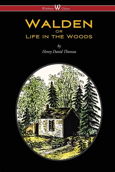 walden book project walden by henry david thoreau wisehouse classics edition