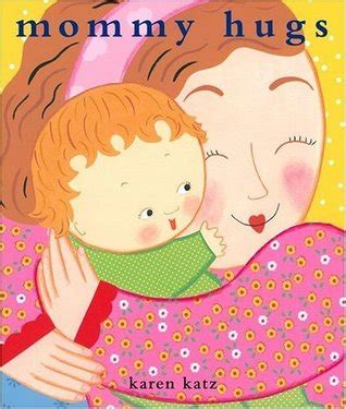libro counting kisses classic board mommy hugs by karen katz reviews discussion bookclubs lists
