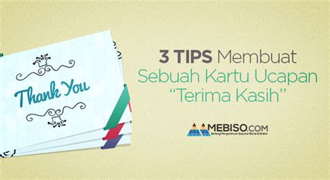 cara membuat kartu ucapan terima kasih 3 tips membuat sebuah kartu ucapan terima kasih media