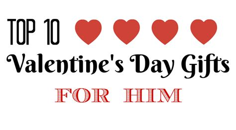 valentines day best gifts top 10 s day gifts for him southern savers