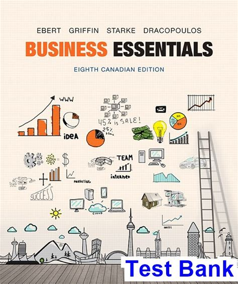 Business Essentials business essentials canadian 8th edition ebert test bank