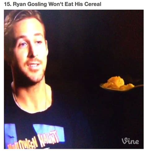 ryan gosling wont eat his cereal 2013 2014 vine compilation 193 best images about too cool for school on pinterest