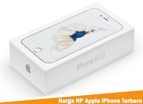Harga Dan Merk Hp Iphone harga hp apple iphone terbaru januari 2018 berita terbaru