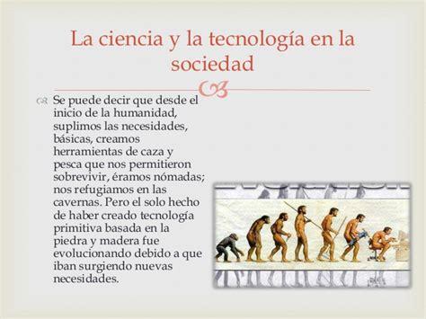 la ciencia y la la ciencia y la tecnologia en el hogar y la sociedad en general