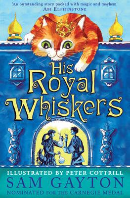 his royal whiskers by sam gayton buy books at